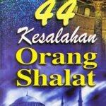 44 Kesalahan Orang Shalat / Sc