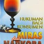 Hukuman Bagi Konsumen Miras & Narkoba / Sc