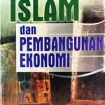 Islam Dan Pembangunan Ekonomi / Sc