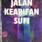 Jalan Kearifan Sufi / Sc