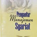 Pengantar Manajemen Syariat / Sc
