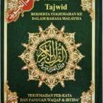 Mushaf Tajwid – Terjemahan Per Kata & Terjemahan Bahasa Malaysia Dan Panduan Waqaf & Ibtida'